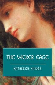 Cover of: The Wicker Cage | Kathleen, Kinder