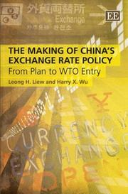 Cover of: The making of China's exchange rate policy