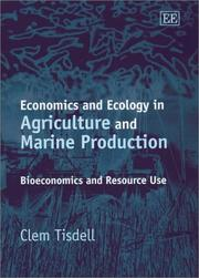 Cover of: Economics and Ecology in Agriculture and Marine Production