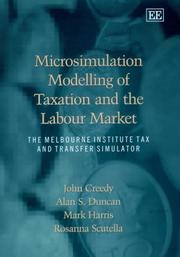 Cover of: Microsimulation Modelling of Taxation and the Labour Market | Alan S. Duncan