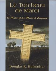 Cover of: Le Ton Beau De Marot: in praise of the music of language