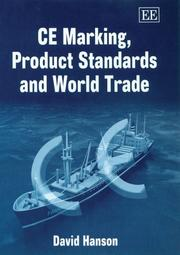 Cover of: CE Marking, Product Standards And World Trade | David Hanson