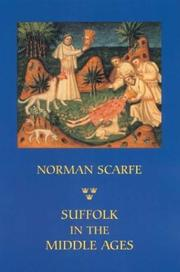 Cover of: Suffolk in the Middle Ages | Norman Scarfe