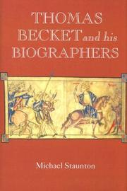 Cover of: Thomas Becket and his Biographers (Studies in the History of Medieval Religion) | Michael Staunton