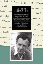 Letters from a Life: The Selected Letters of Benjamin Britten, 1913-1976: IV by