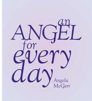 Cover of: Angel for Every Day | Angela McGerr