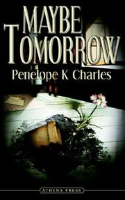 Cover of: Maybe Tomorrow | Penelope K. Charles