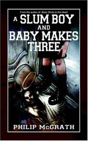 Cover of: A Slum Boy and Baby Makes Three | Philip McGrath