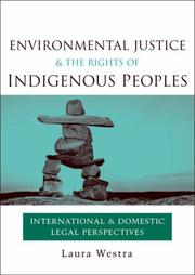 Cover of: Environmental justice and the rights of indigenous peoples