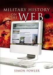 Cover of: MILITARY HISTORY ON THE WEB | Simon Fowler