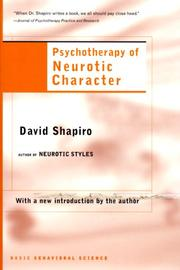 Cover of: Psychotherapy of Neurotic Character | David Shapiro
