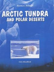 Cover of: Biomes Atlases: Arctic Tundra and Polar Deserts (Biomes Atlases)