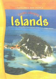 Cover of: Earth's Changing Islands (Landscapes & People)