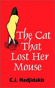 Cover of: The Cat That Lost Her Mouse | C. J. Hadjidakis