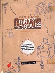 Dirty doodles by Rose Adders