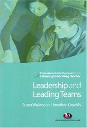 Cover of: Leadership and leading teams in the lifelong learning sector