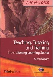 Cover of: Teaching, Tutoring and Training in the Lifelong Learning Sector (Achieving QTLS)