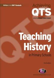 Cover of: Teaching History in Primary Schools (Achieving QTS)