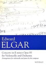 Cover of: Edward Elgar Concerto In E Minor Opus 85