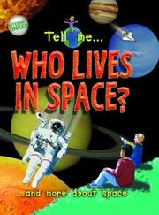 Cover of: Tell me ... Who Lives in Space? | Clare Oliver