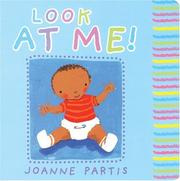 Cover of: Baby Books: Look At Me!