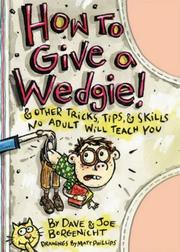 Cover of: How to Give a Wedgie!