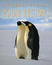 Polar Regions (Extreme Survival) by Sally Morgan