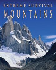 Mountains (Extreme Survival) by Angela Royston