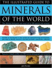 Cover of: Illustrated Guide to Minerals of the World | John Farndon