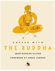 Cover of: Coffee with The Buddha (Coffee with...Series) | Joan Duncan Oliver