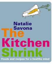 Cover of: The Kitchen Shrink | Natalie Savona