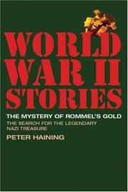 Cover of: The Mystery of Rommel's Gold: The Search for the Legendary Nazi Treasure (World War II Stories)