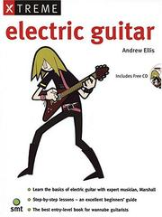 Cover of: Xtreme Electric Guitar (Book & CD) (Xtreme)