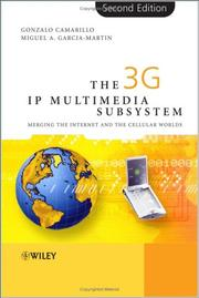 The 3G IP multimedia subsystem (IMS) by Gonzalo Camarillo
