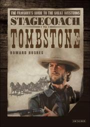 Cover of: Stagecoach to Tombstone | Howard Hughes