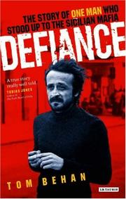 Cover of: Defiance: The Story of One Man Who Stood Up to the Sicilian Mafia
