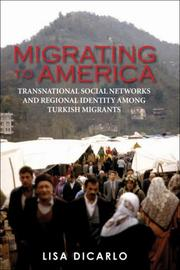 Cover of: Migrating to America | Lisa DiCarlo