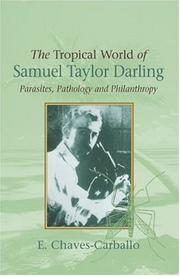 Cover of: The Tropical World of Samuel Taylor Darling | E. Chaves-Carballo