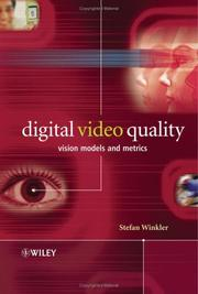 Digital Video Quality by Stefan Winkler
