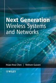 Cover of: Next Generation Wireless Systems and Networks | Hsiao-Hwa Chen