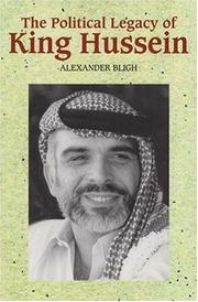 Cover of: The Political Legacy of King Hussein