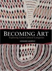 Becoming Art by Howard Morphy