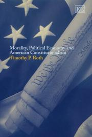 Cover of: Morality, Political Economy and American Constitutionalism