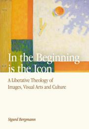 Cover of: In the Beginning Is the Icon