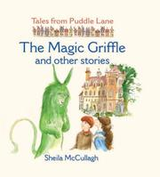 Cover of: The Magic Griffle and Other Stories (Tales from Puddle Lane) (Tales from Puddle Lane) | Sheila K. McCullagh