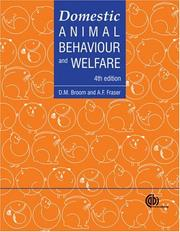 Cover of: Domestic animal behaviour and welfare by Donald M. Broom