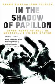 In the Shadow of Papillon by Frank Kane