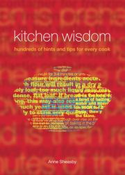 Cover of: Kitchen wisdom: hundreds of hints and tips for every cook