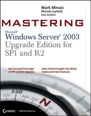Cover of: Mastering Windows Server 2003, Upgrade Edition for SP1 and R2