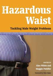 Hazardous Waist by Alan White, Maggie Pettifer